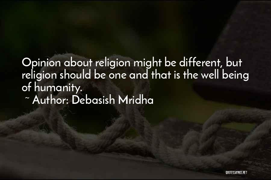 About Being Different Quotes By Debasish Mridha