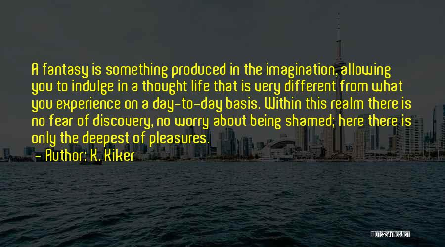 About Being Different Quotes By K. Kiker
