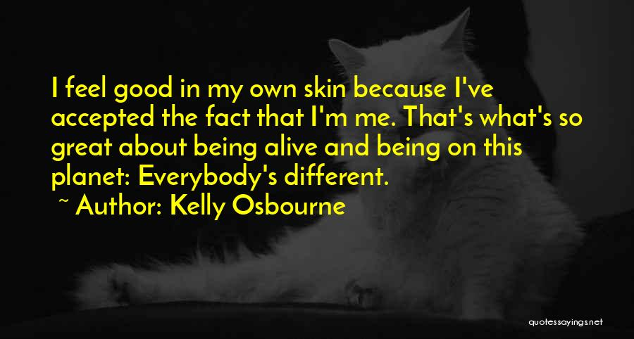 About Being Different Quotes By Kelly Osbourne