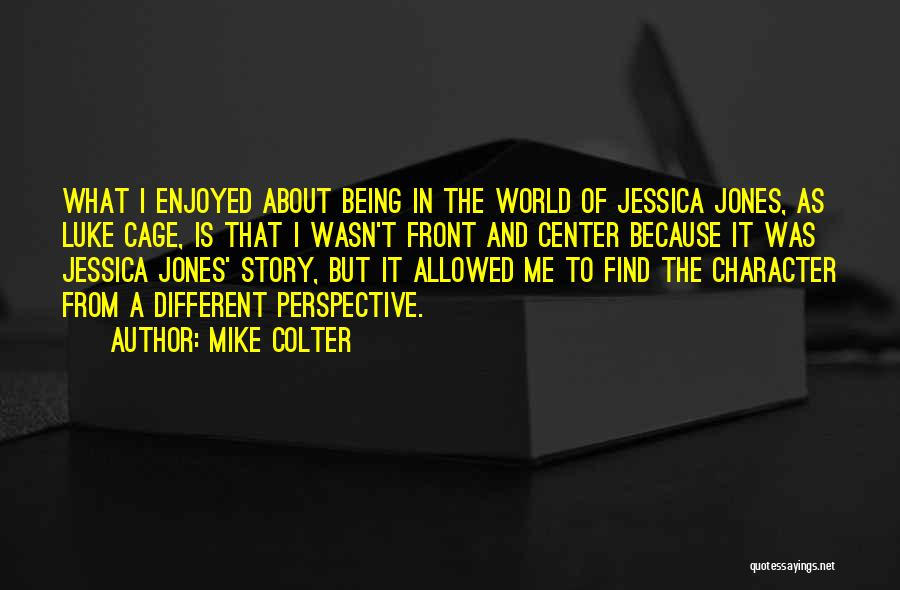 About Being Different Quotes By Mike Colter
