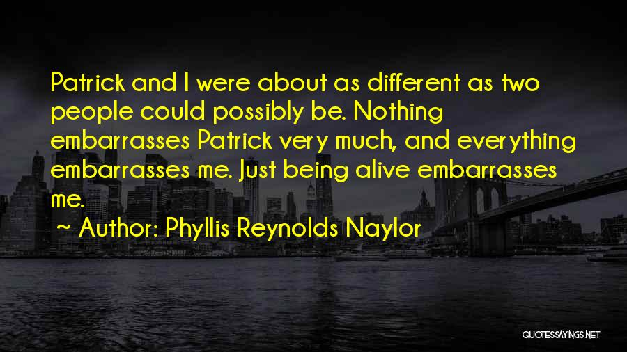 About Being Different Quotes By Phyllis Reynolds Naylor