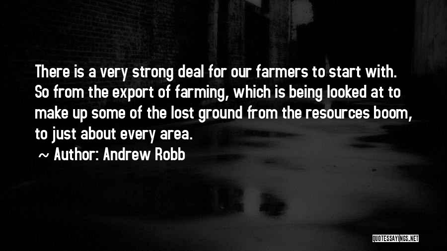 About Being Strong Quotes By Andrew Robb