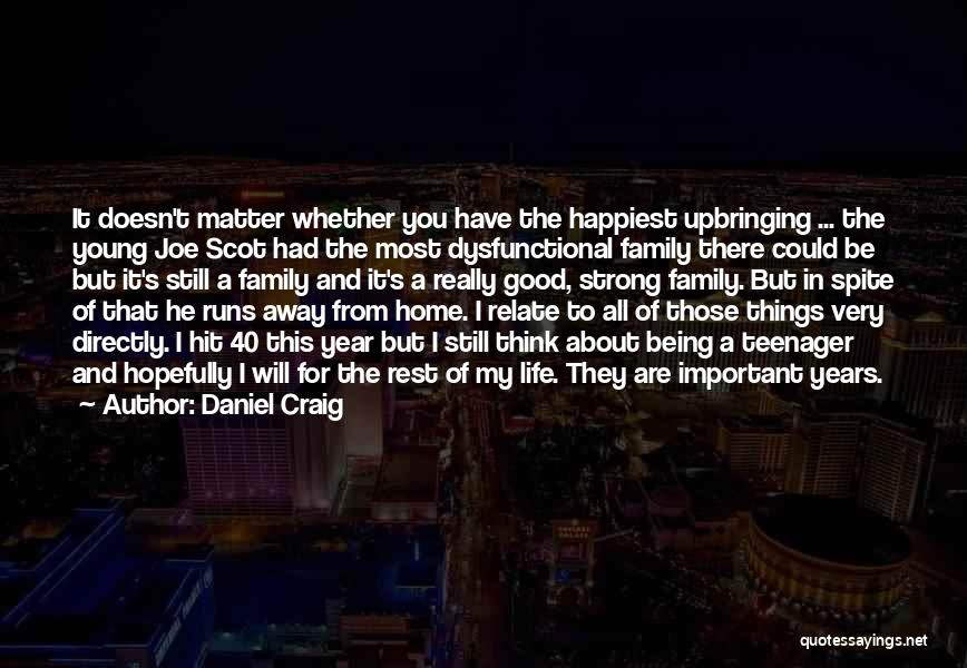 About Being Strong Quotes By Daniel Craig