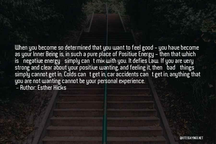 About Being Strong Quotes By Esther Hicks
