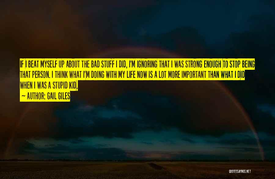 About Being Strong Quotes By Gail Giles