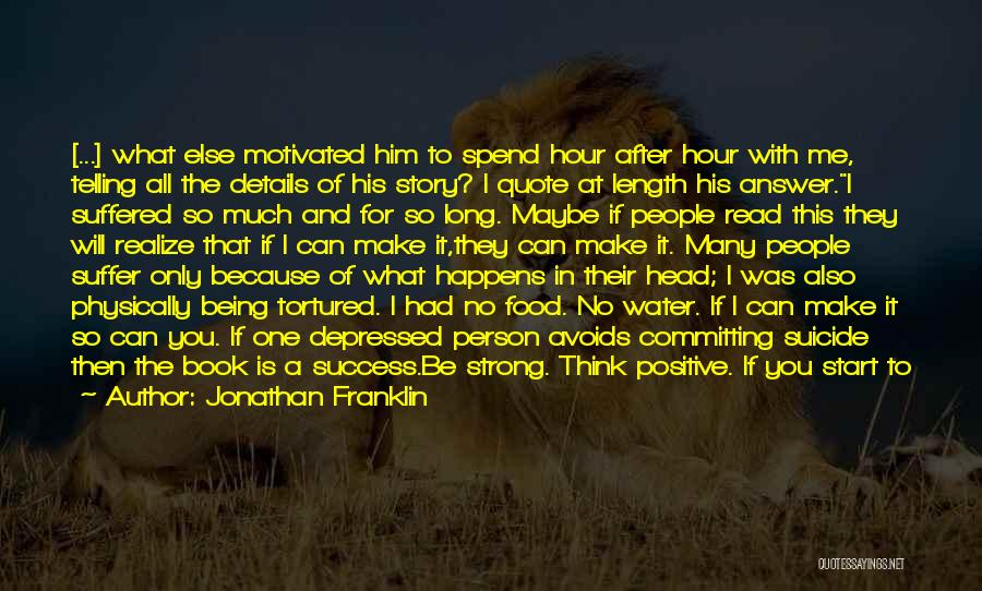 About Being Strong Quotes By Jonathan Franklin