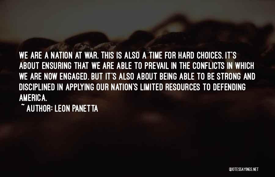 About Being Strong Quotes By Leon Panetta