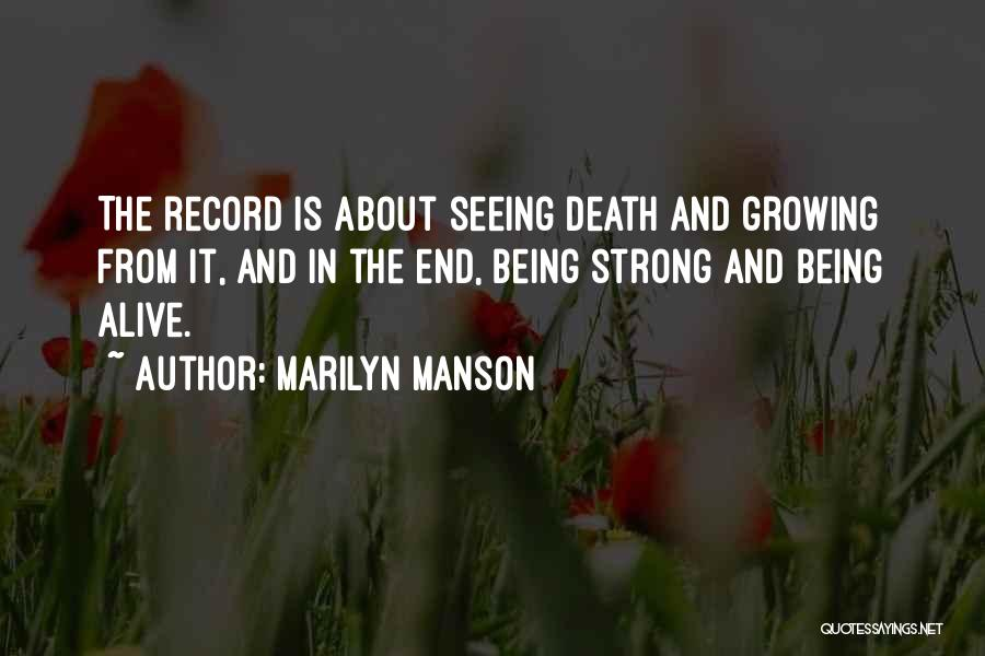 About Being Strong Quotes By Marilyn Manson
