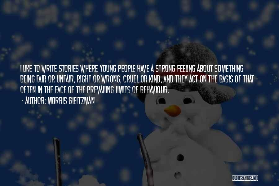 About Being Strong Quotes By Morris Gleitzman