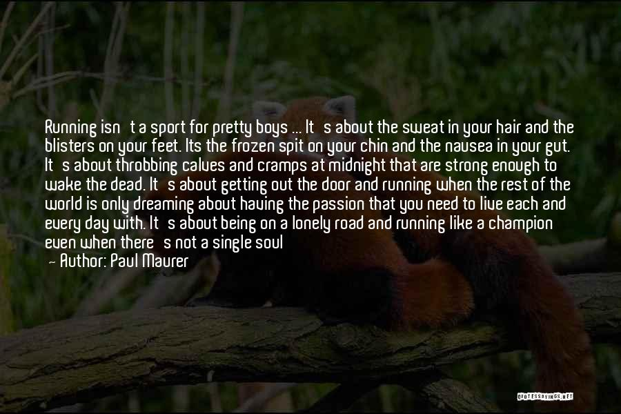 About Being Strong Quotes By Paul Maurer