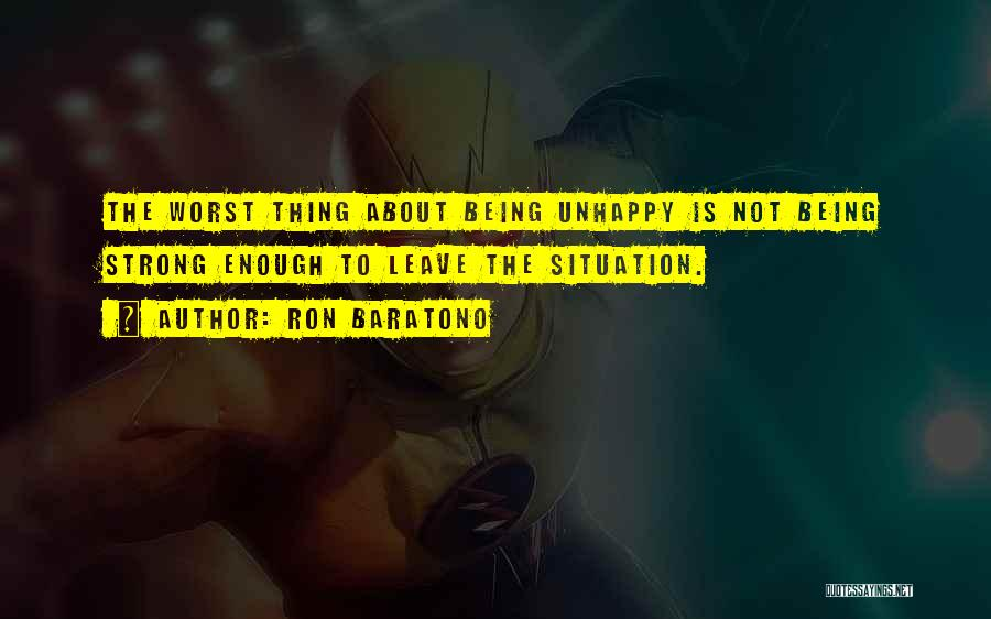 About Being Strong Quotes By Ron Baratono