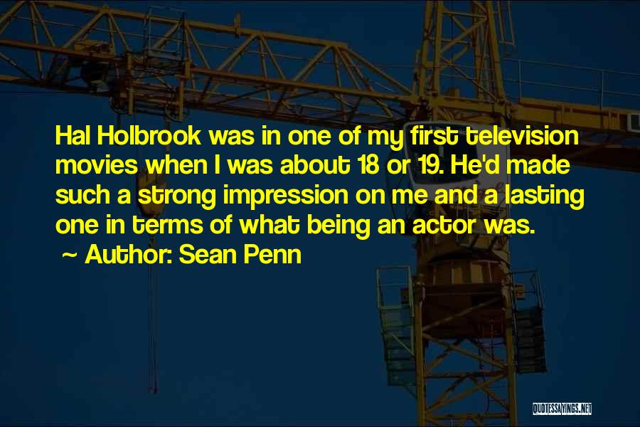 About Being Strong Quotes By Sean Penn