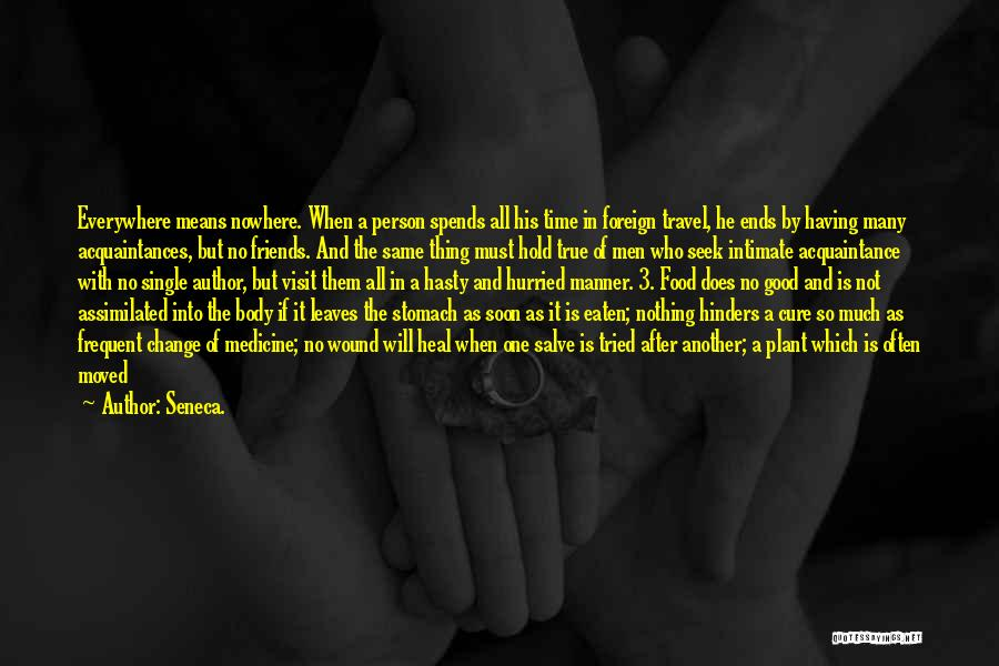 About Being Strong Quotes By Seneca.