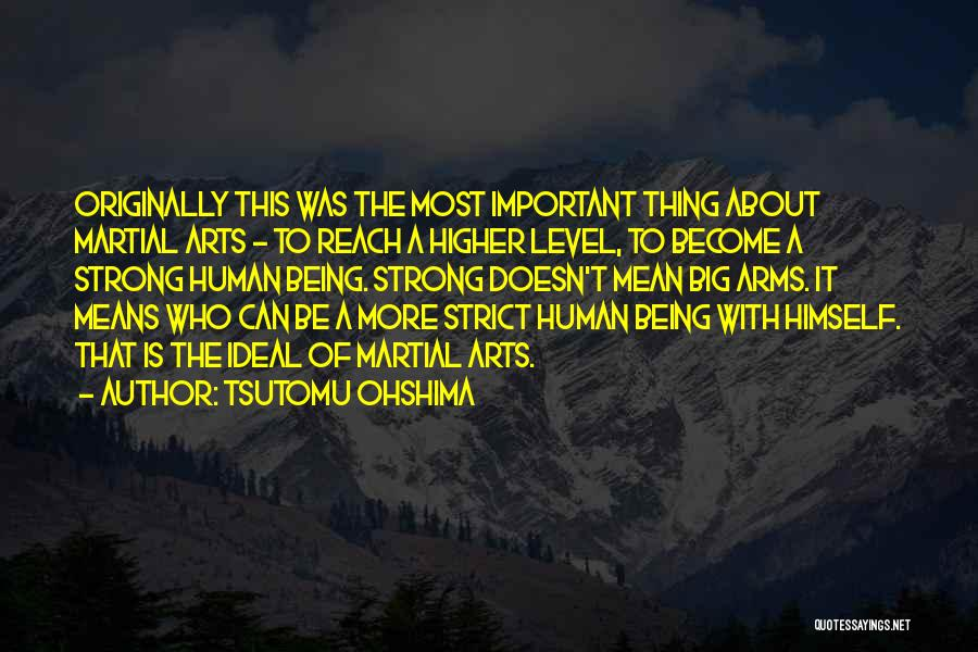 About Being Strong Quotes By Tsutomu Ohshima