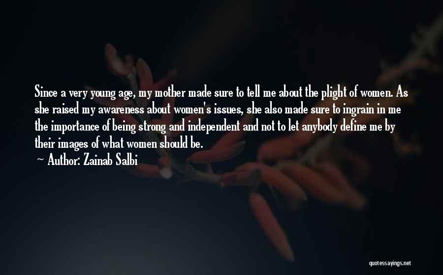 About Being Strong Quotes By Zainab Salbi
