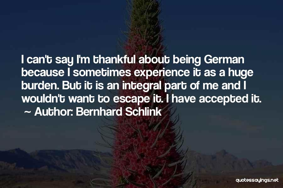 About Being Thankful Quotes By Bernhard Schlink