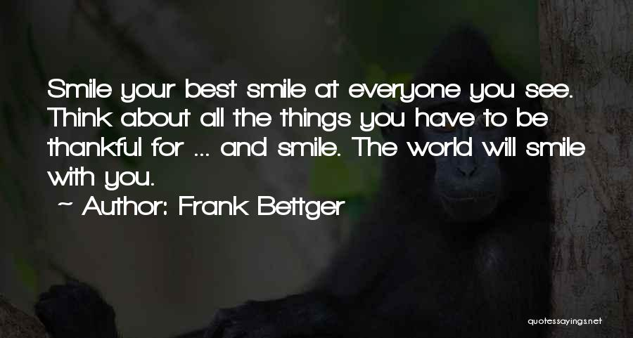 About Being Thankful Quotes By Frank Bettger