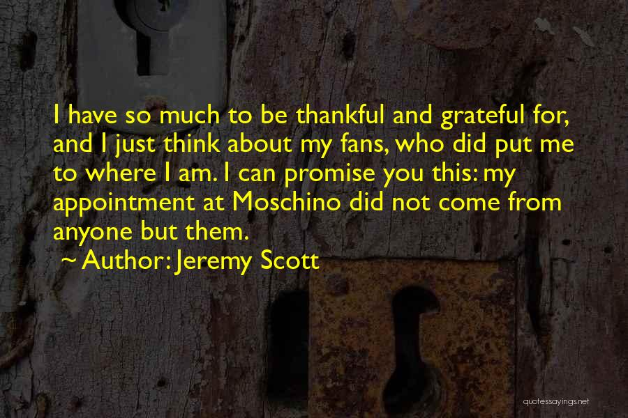 About Being Thankful Quotes By Jeremy Scott