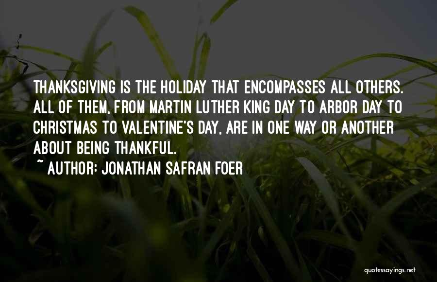 About Being Thankful Quotes By Jonathan Safran Foer
