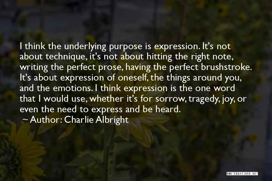 About Oneself Quotes By Charlie Albright