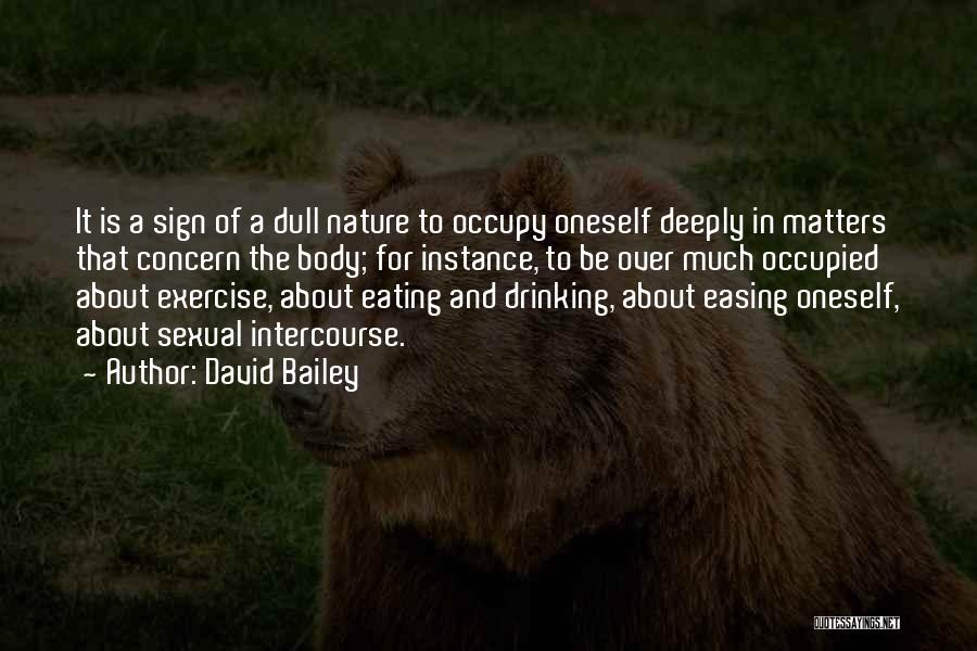 About Oneself Quotes By David Bailey