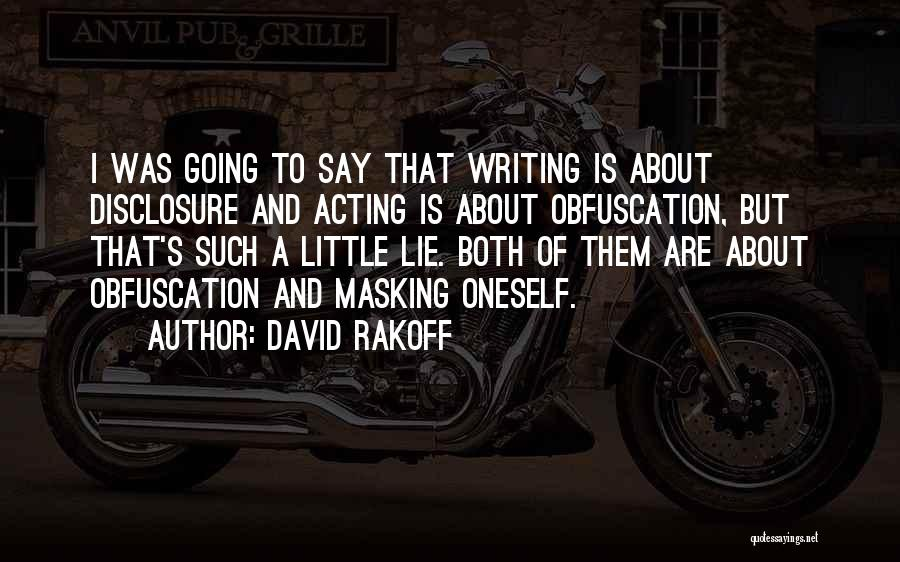 About Oneself Quotes By David Rakoff