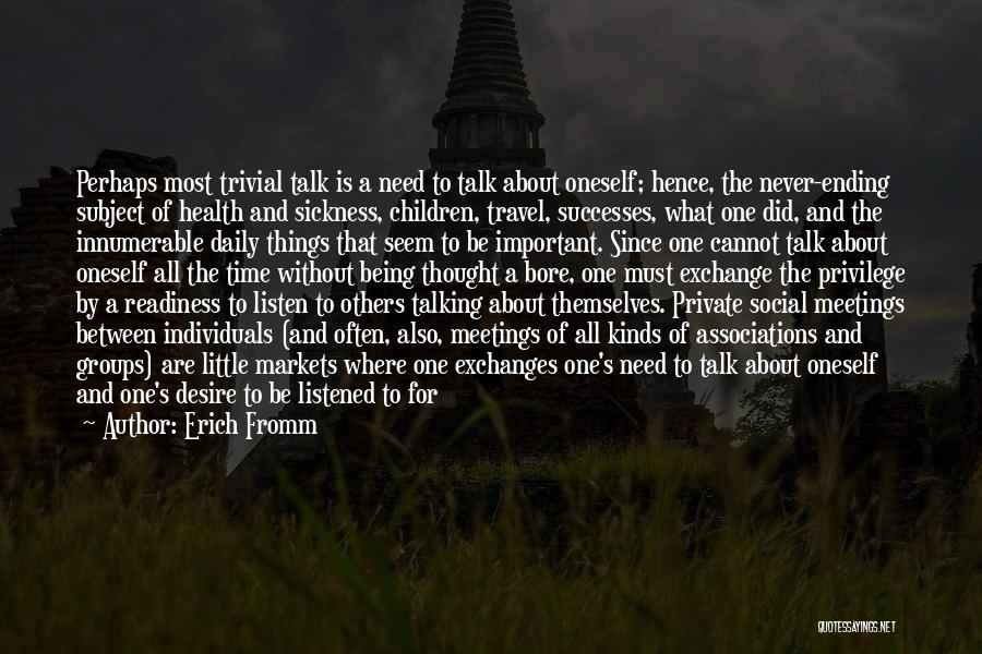 About Oneself Quotes By Erich Fromm