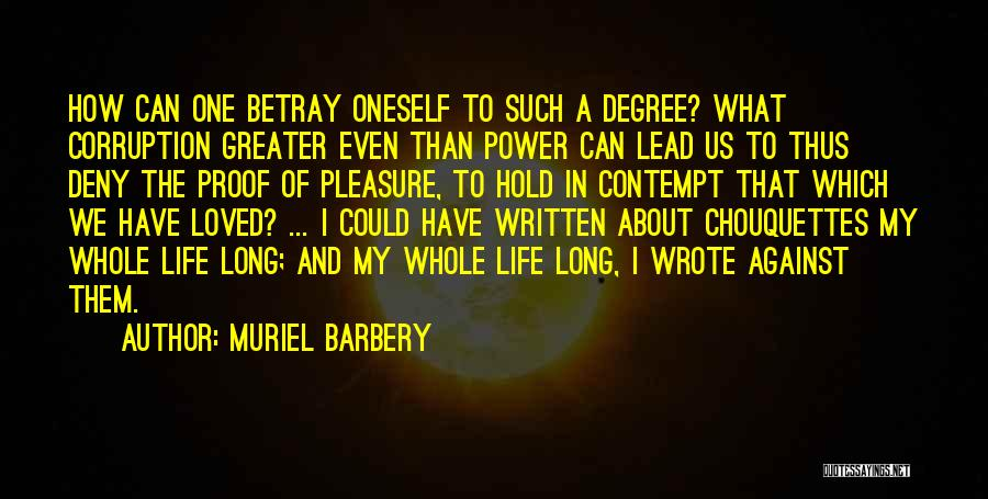 About Oneself Quotes By Muriel Barbery