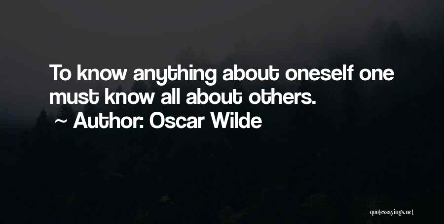 About Oneself Quotes By Oscar Wilde