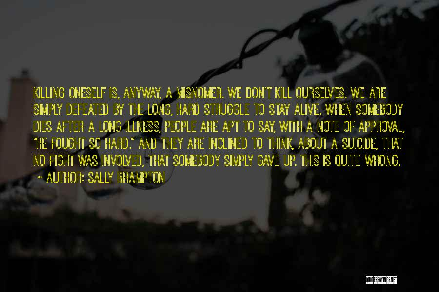 About Oneself Quotes By Sally Brampton