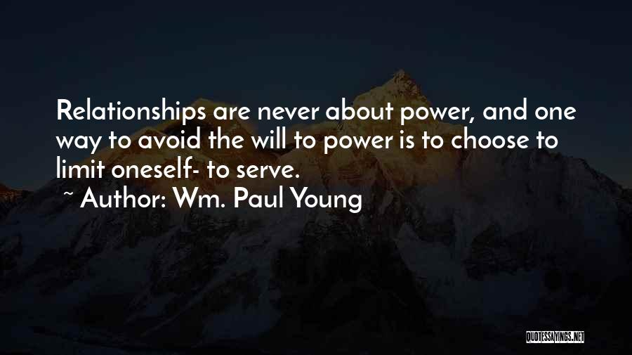 About Oneself Quotes By Wm. Paul Young