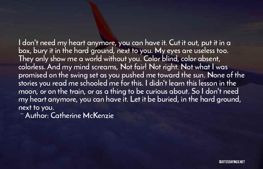 About The Moon Quotes By Catherine McKenzie