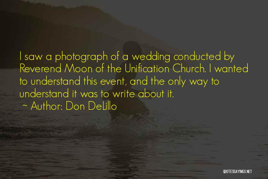 About The Moon Quotes By Don DeLillo