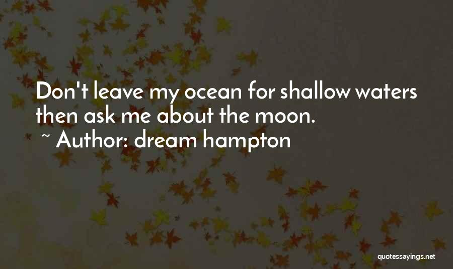 About The Moon Quotes By Dream Hampton