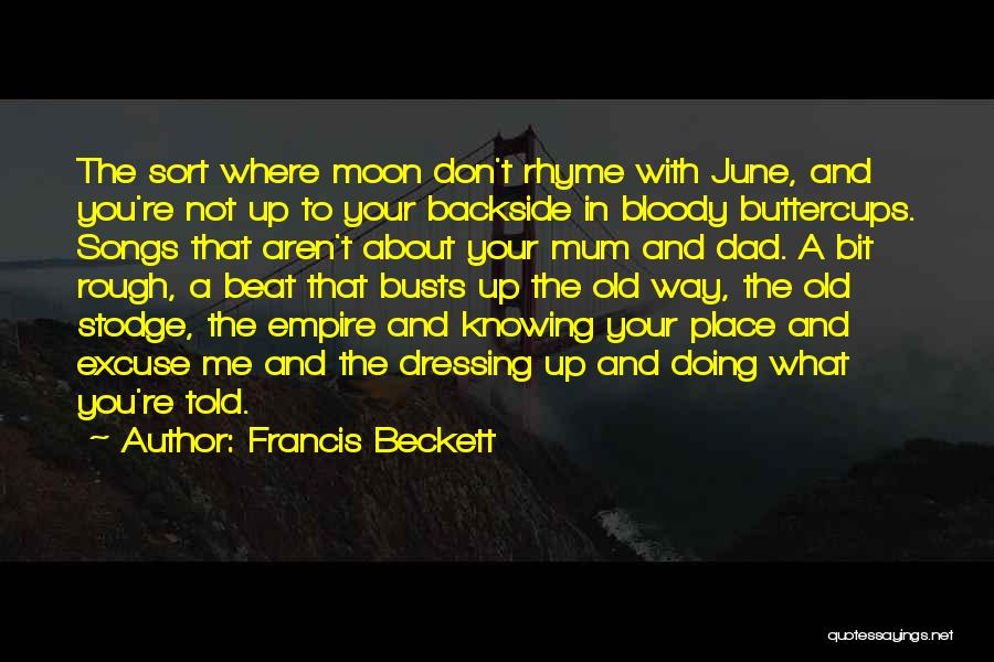 About The Moon Quotes By Francis Beckett