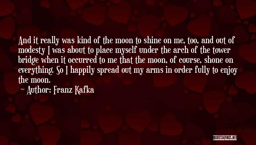 About The Moon Quotes By Franz Kafka