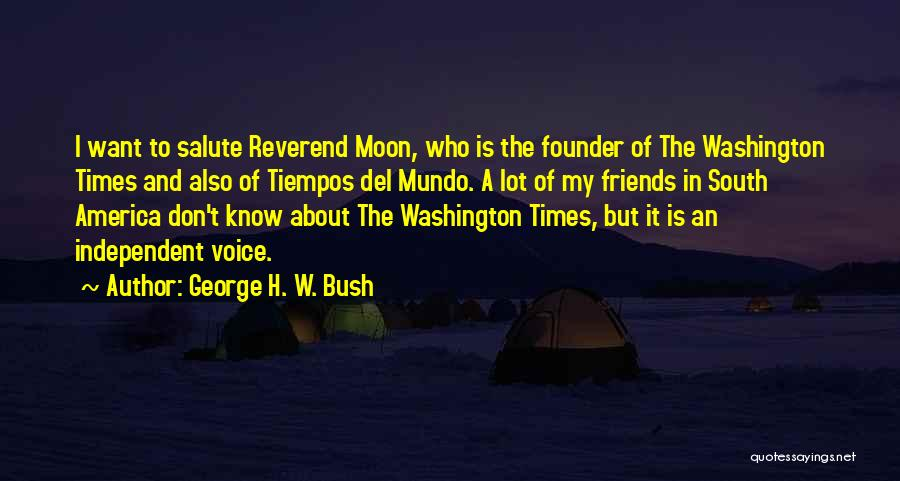 About The Moon Quotes By George H. W. Bush