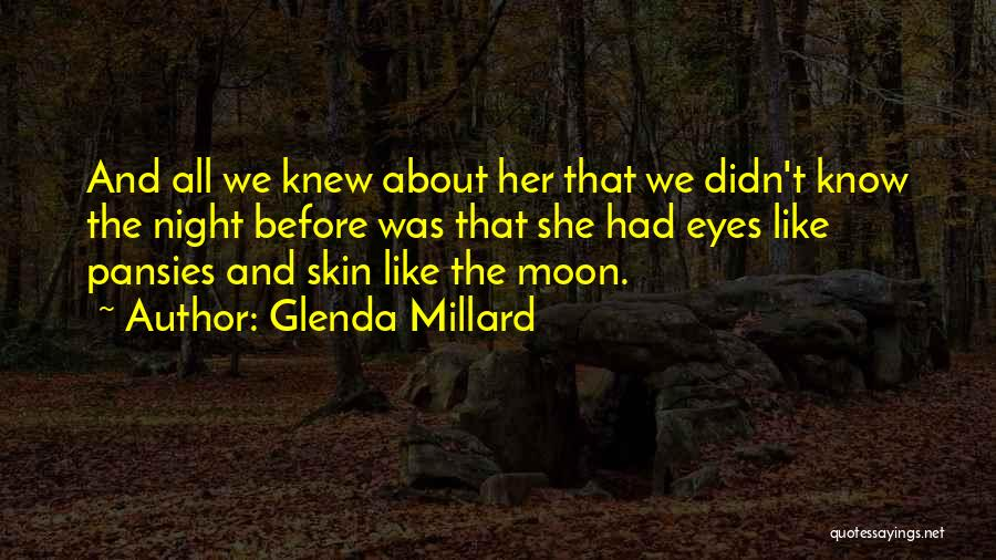 About The Moon Quotes By Glenda Millard