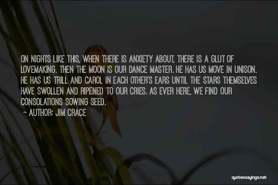 About The Moon Quotes By Jim Crace