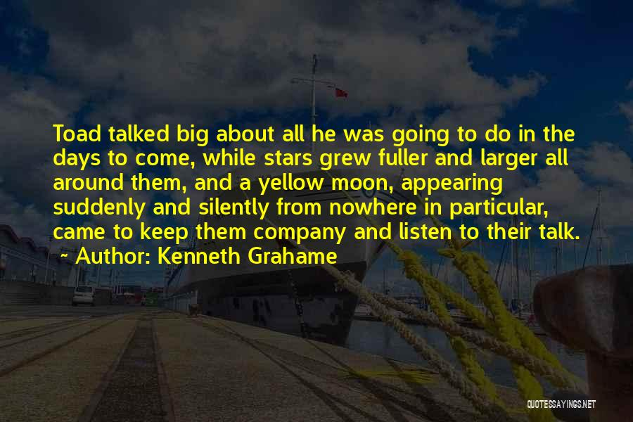 About The Moon Quotes By Kenneth Grahame