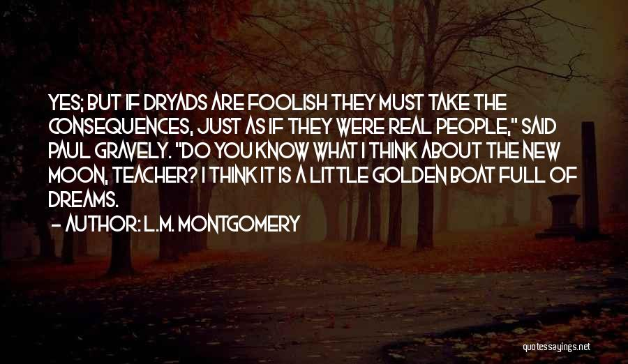 About The Moon Quotes By L.M. Montgomery