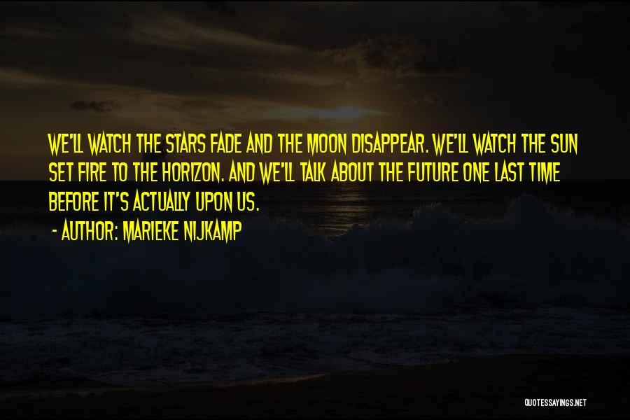 About The Moon Quotes By Marieke Nijkamp