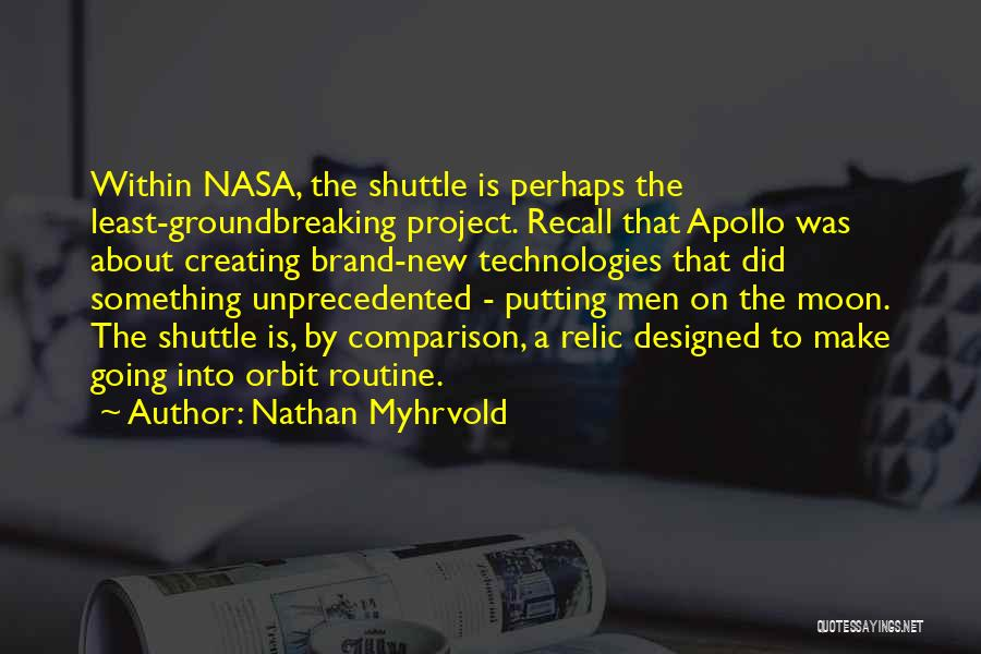 About The Moon Quotes By Nathan Myhrvold
