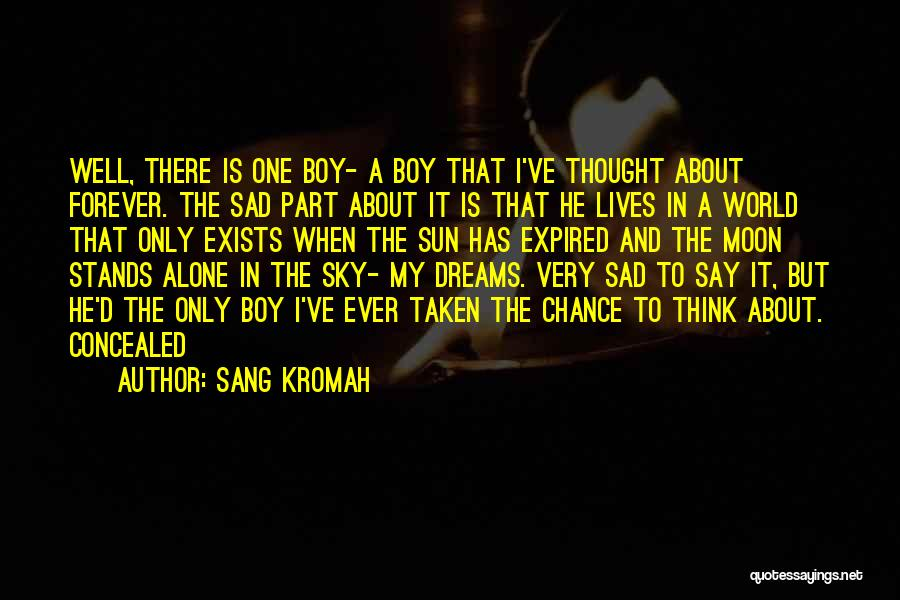 About The Moon Quotes By Sang Kromah