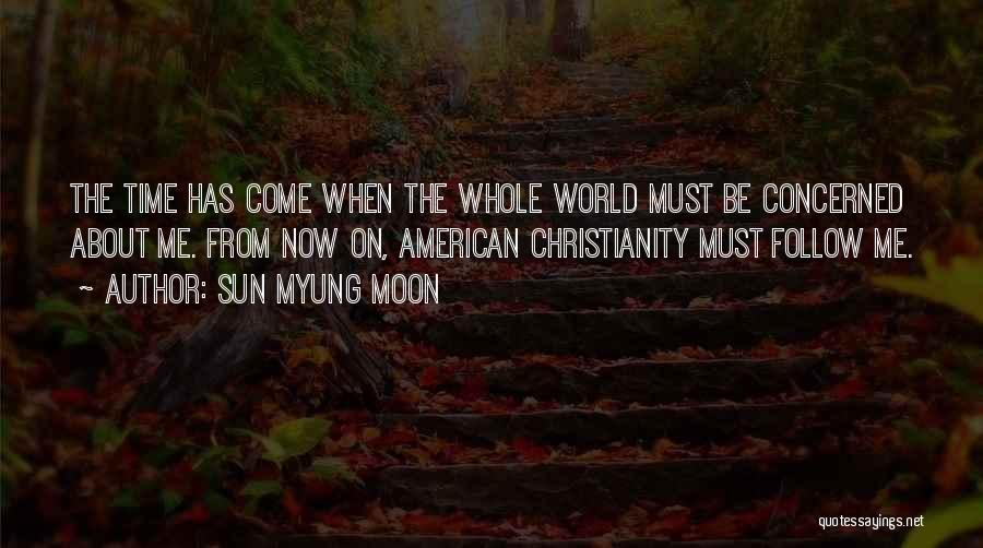 About The Moon Quotes By Sun Myung Moon