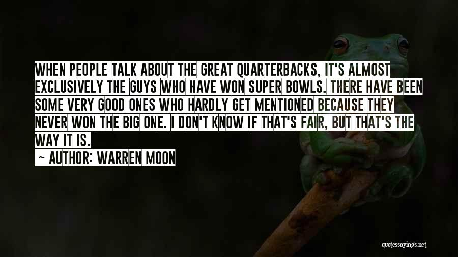 About The Moon Quotes By Warren Moon