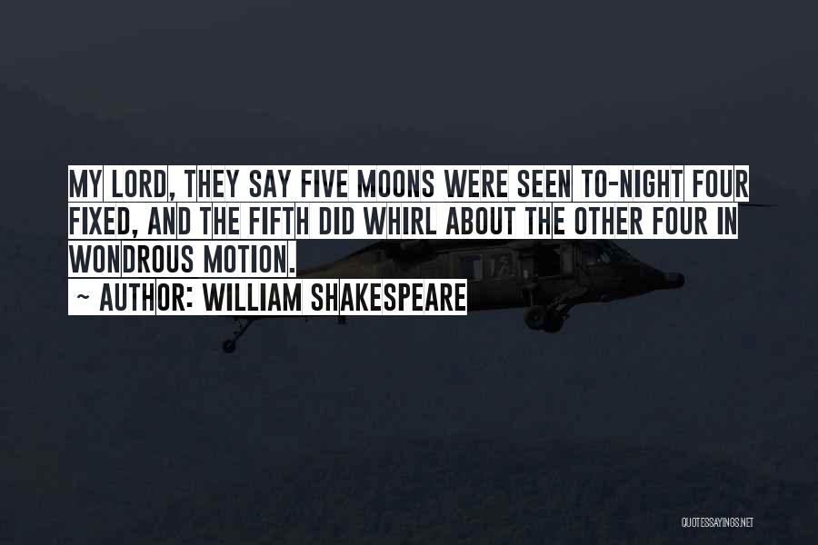 About The Moon Quotes By William Shakespeare