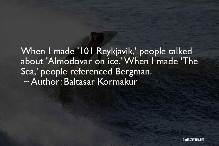 About The Sea Quotes By Baltasar Kormakur