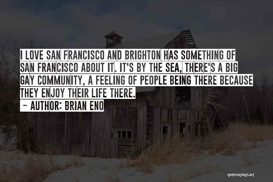 About The Sea Quotes By Brian Eno