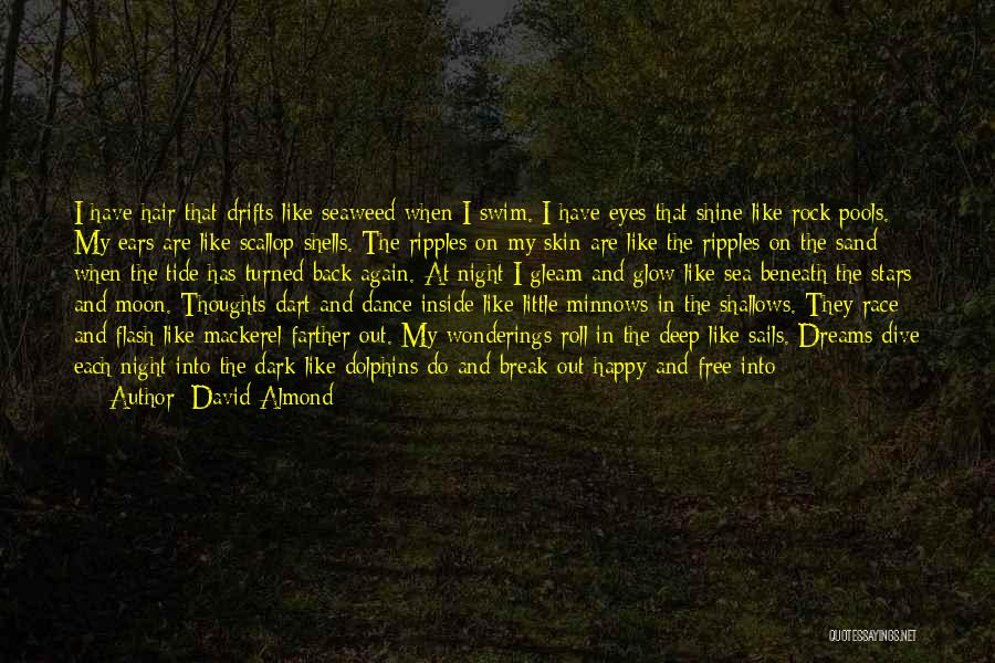 About The Sea Quotes By David Almond